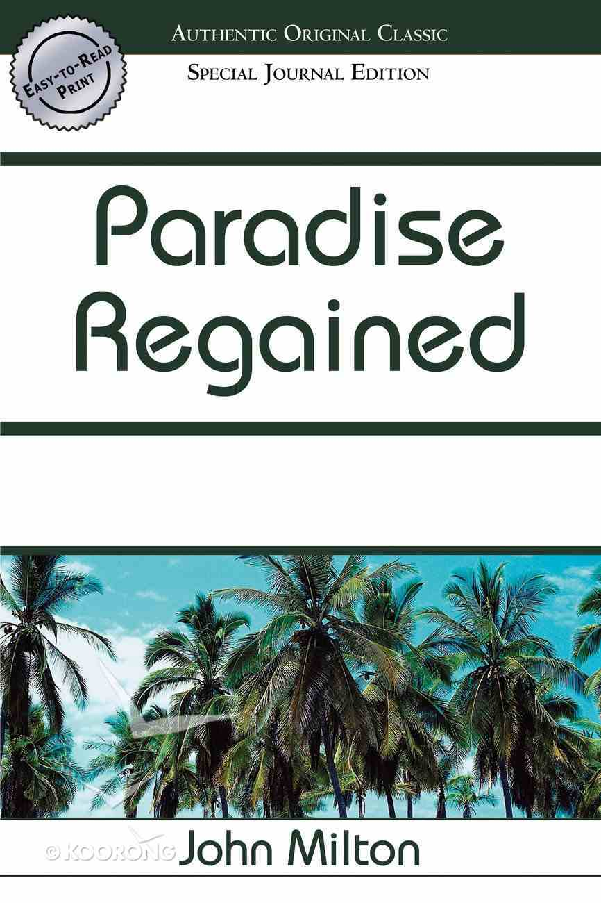 Paradise Regained Paperback