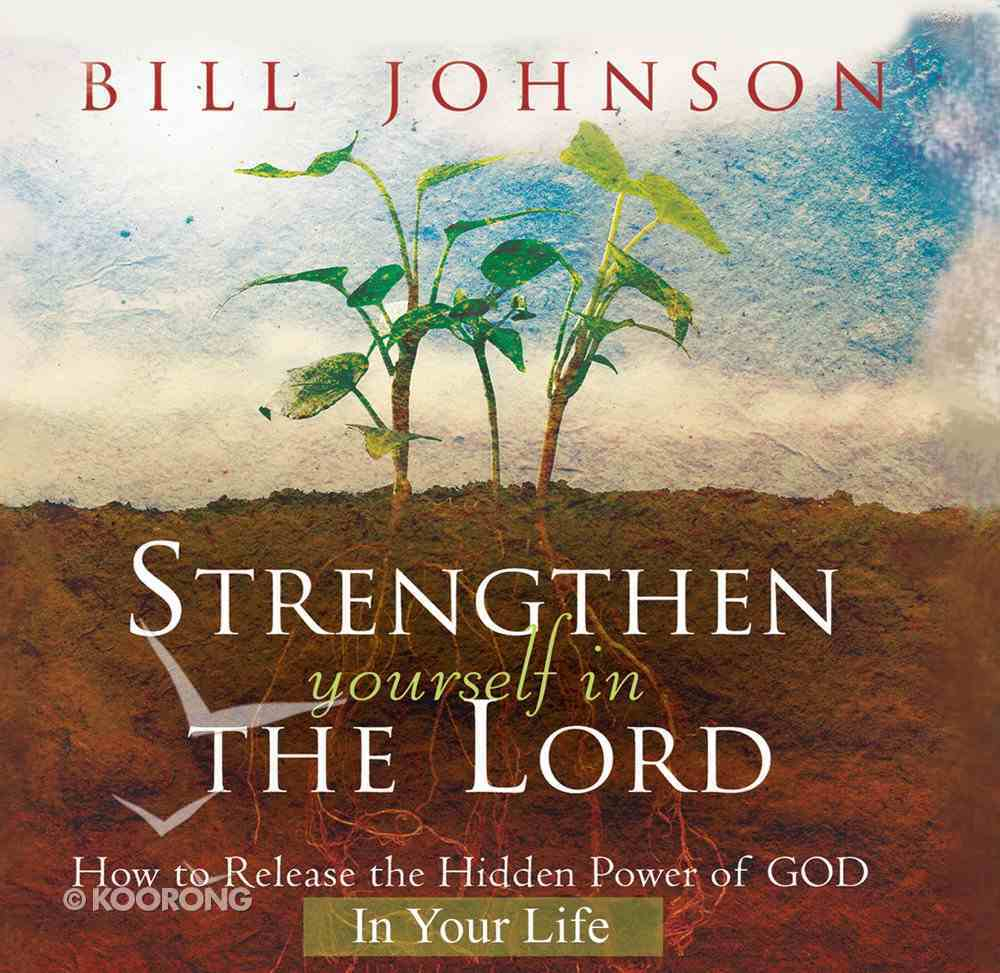 Strengthen Yourself in the Lord CD
