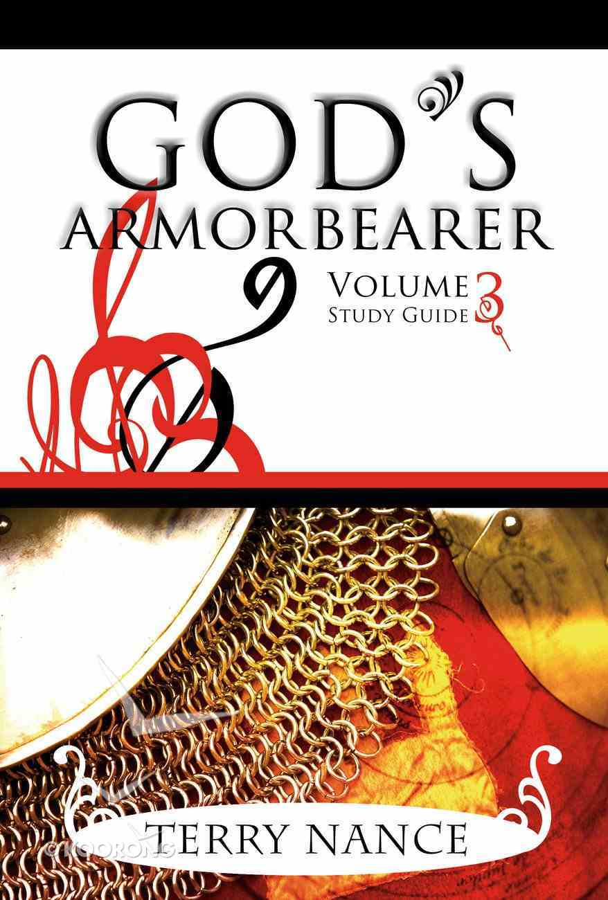 God's Armorbearer Volume 3 Study Guide Paperback