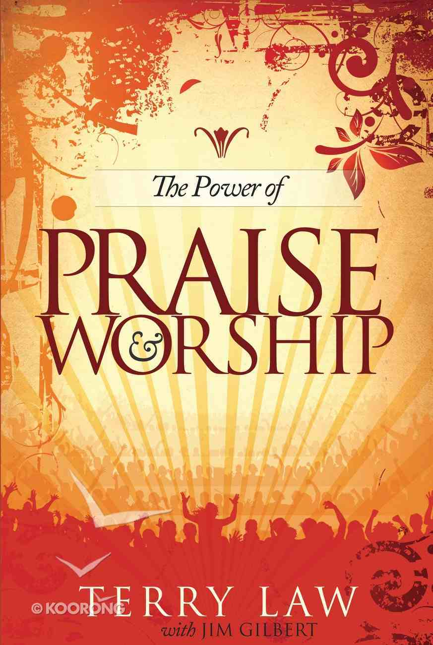 The Power of Praise and Worship Paperback
