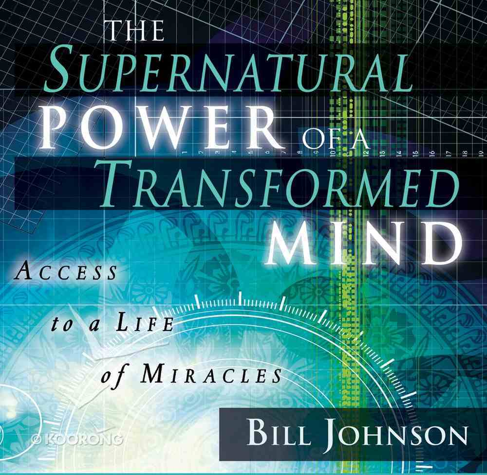 The Supernatural Power of a Transformed Mind CD