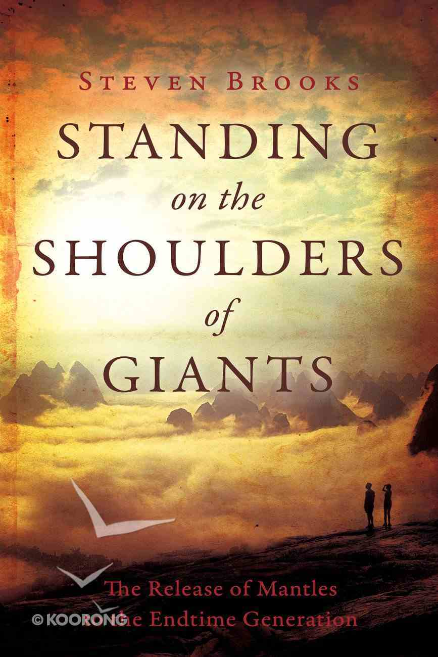 Standing on the Shoulders of Giants Paperback
