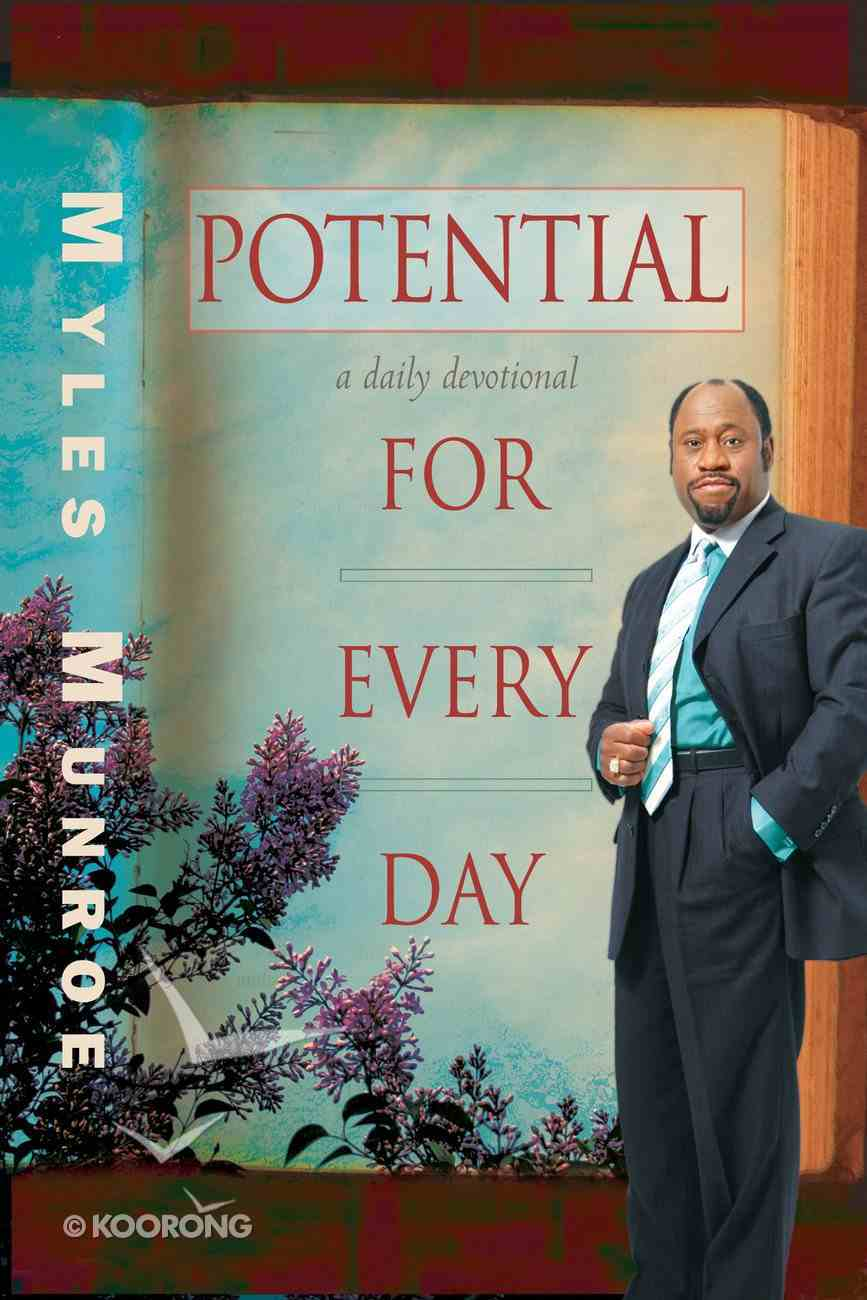 Potential For Every Day: A Daily Devotional Paperback