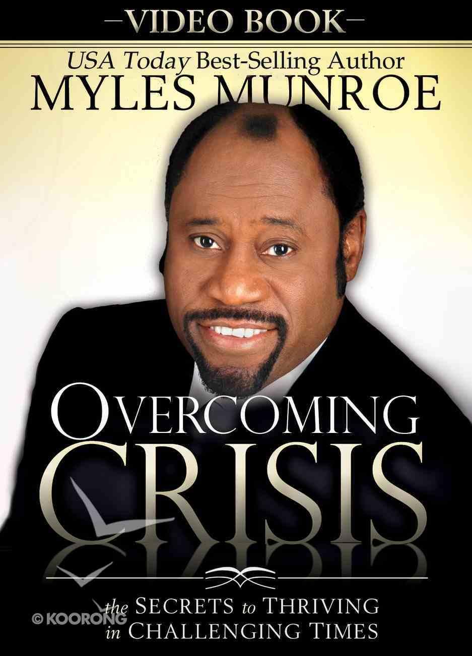 Overcoming Crisis DVD