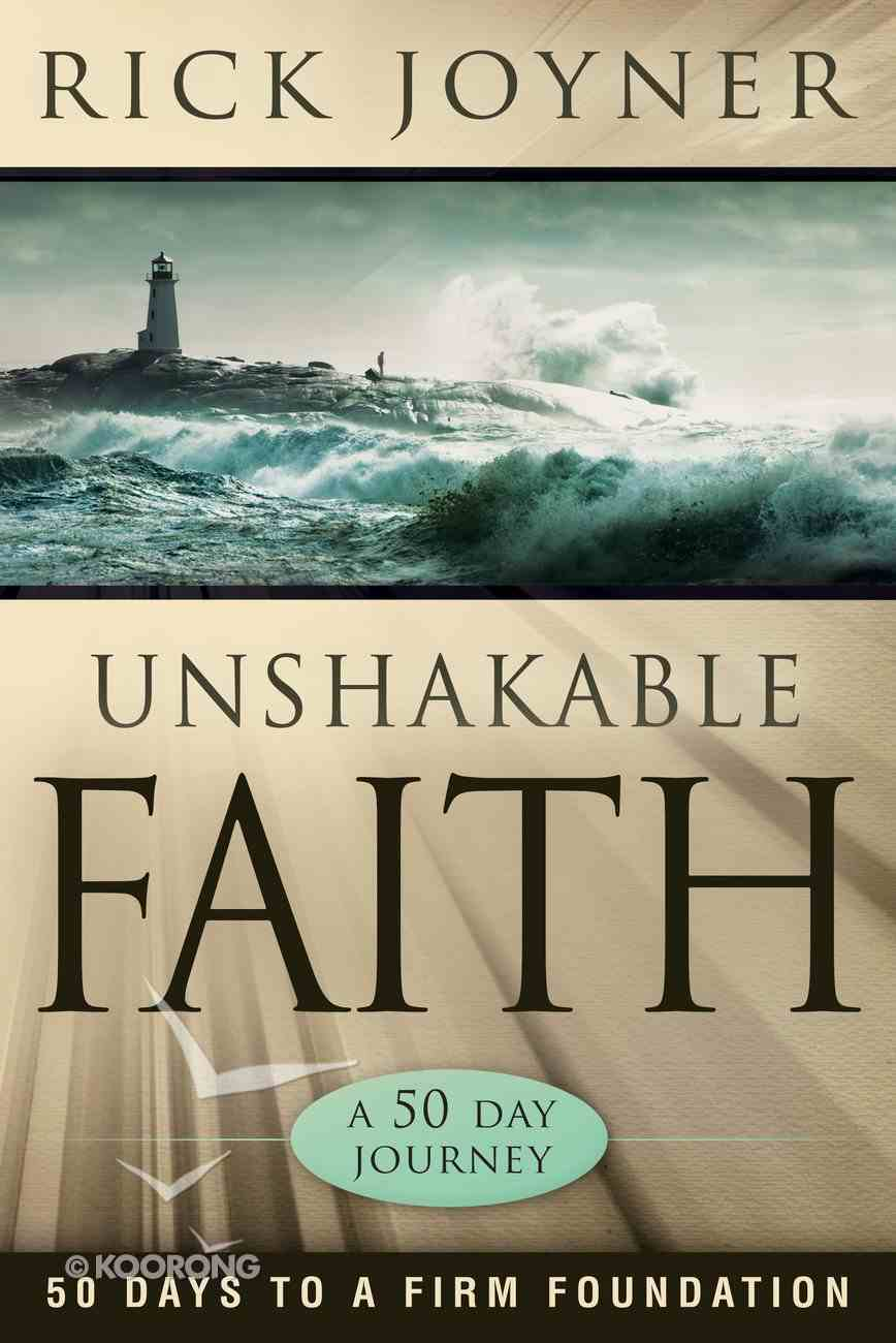 Unshakable Faith Paperback