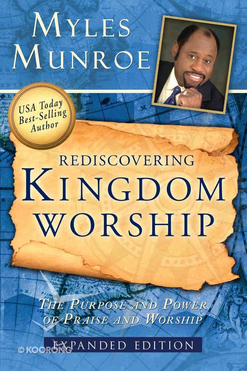 Rediscovering Kingdom Worship Paperback
