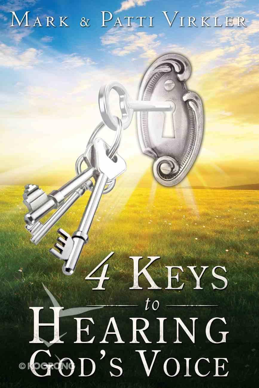4 Keys to Hearing God's Voice Paperback