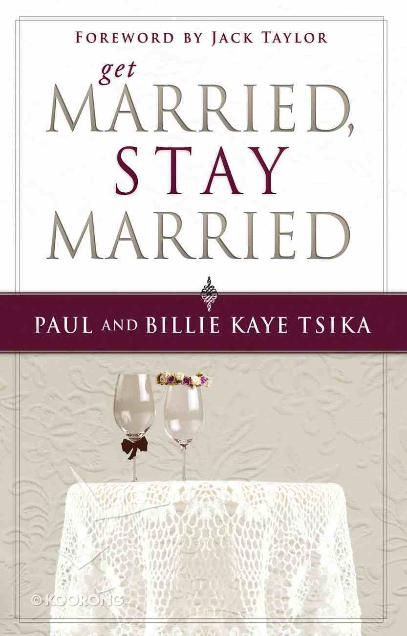 Get Married, Stay Married Paperback