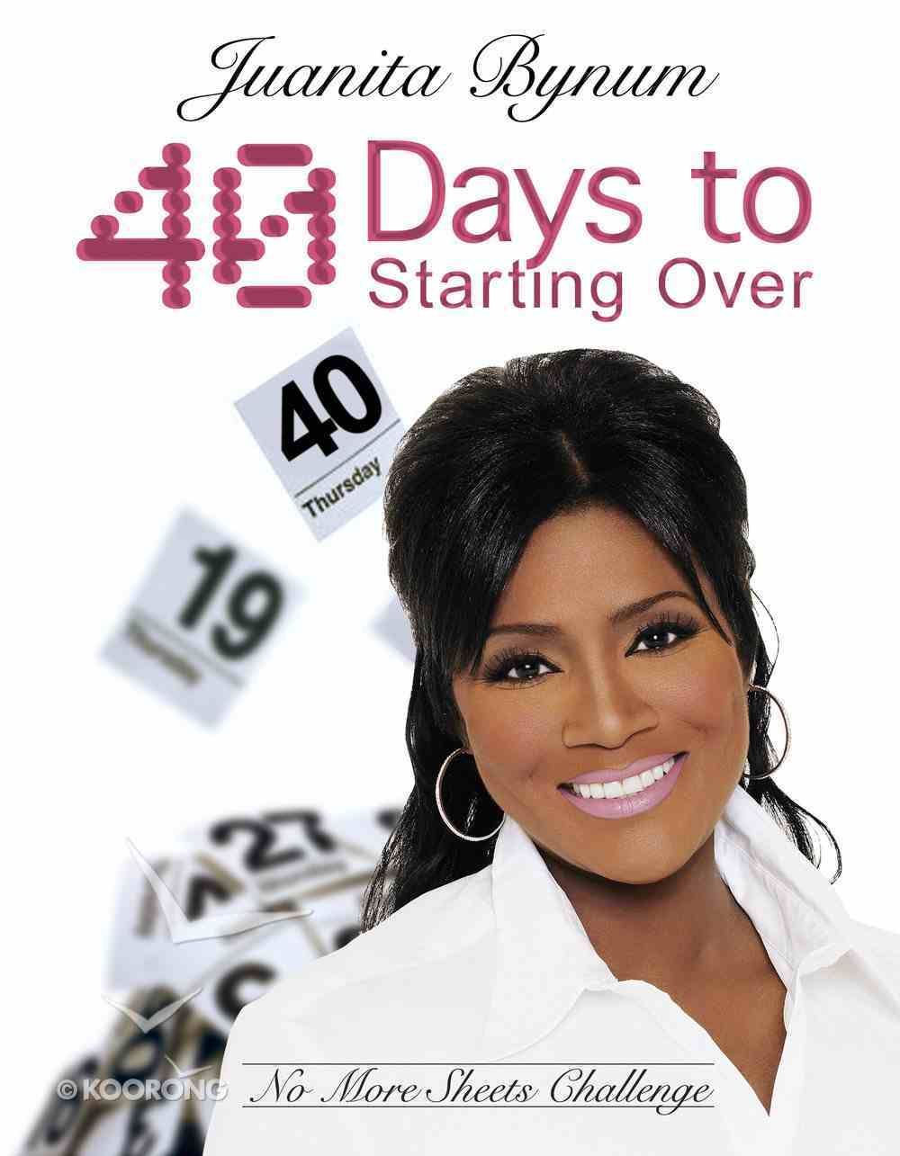 40 Days to Starting Over Paperback
