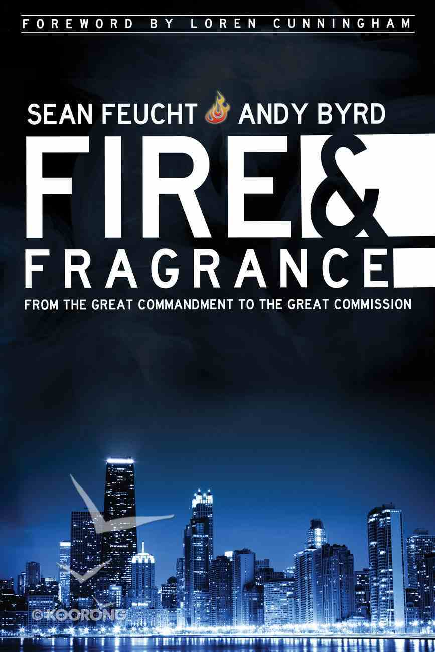 Fire and Fragrance Paperback