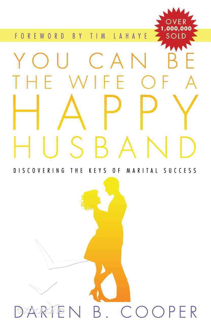 You Can Be the Wife of a Happy Husband Paperback