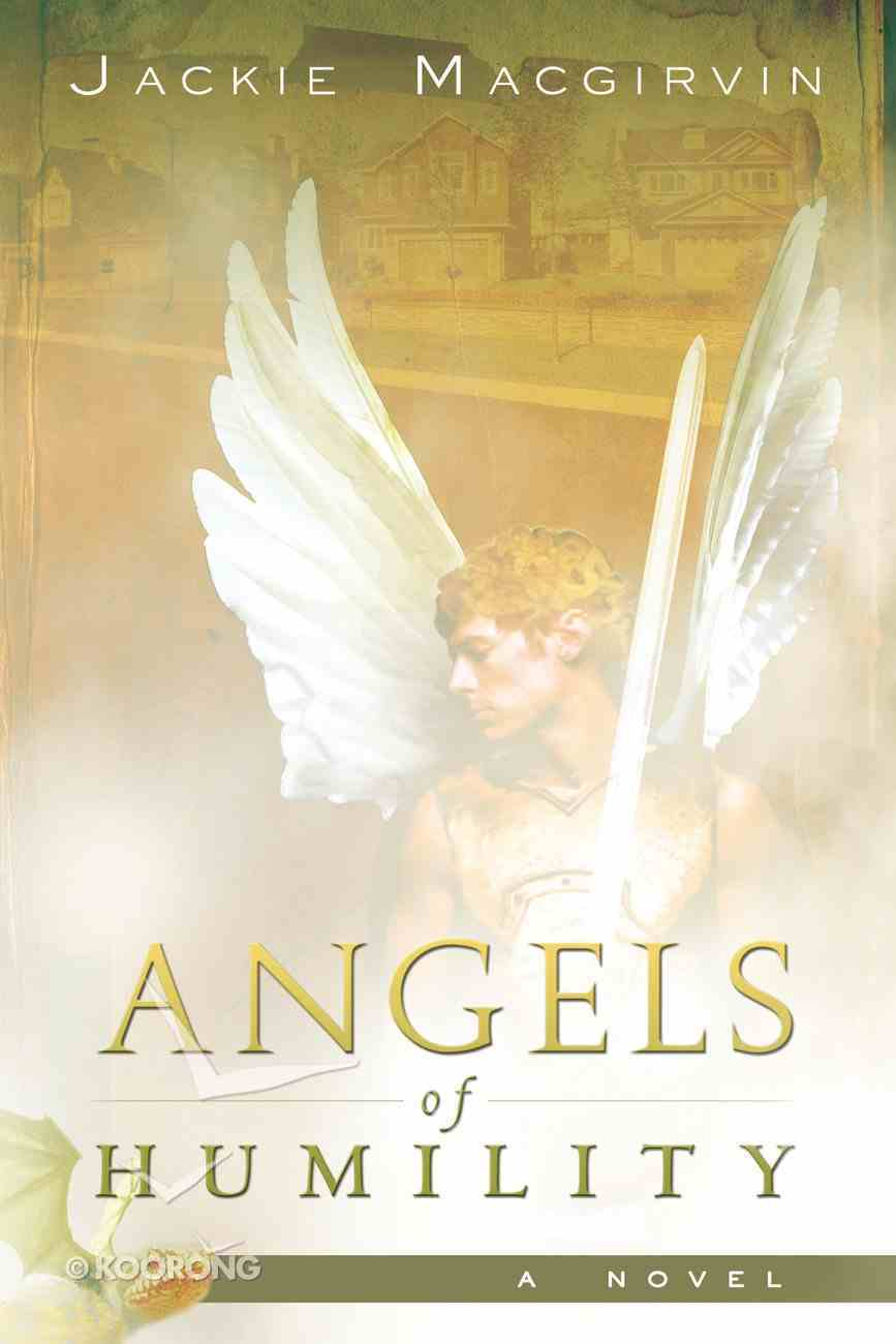 Angels of Humility Paperback
