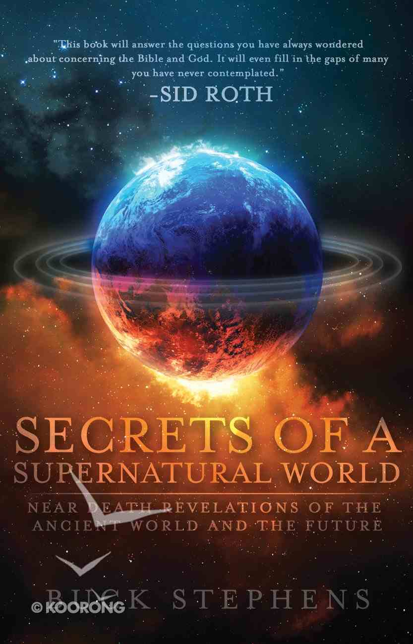 Secrets of a Supernatural World Paperback
