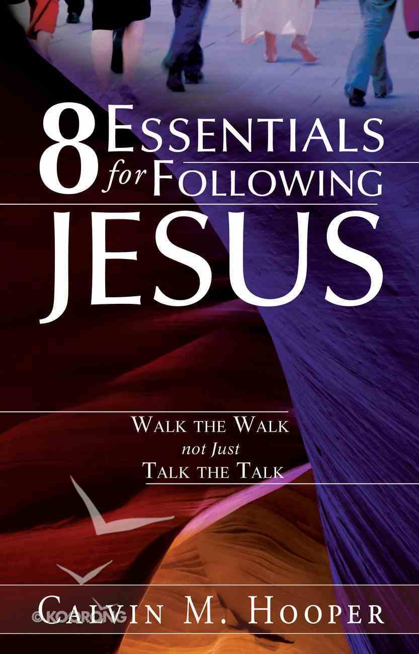 8 Essentials For Following Jesus Paperback