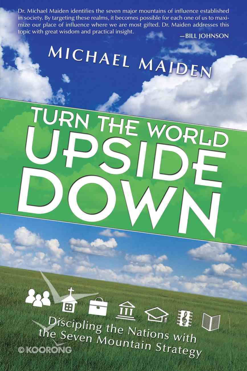 Turn the World Upside Down Paperback