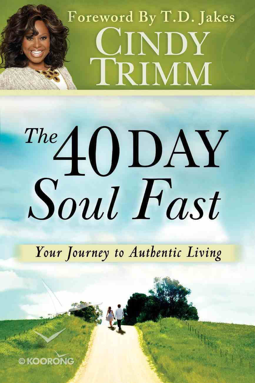 The 40 Day Soul Fast Paperback