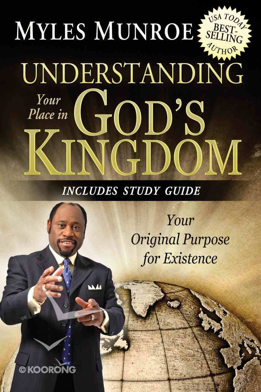 Understanding Your Place in God's Kingdom Paperback