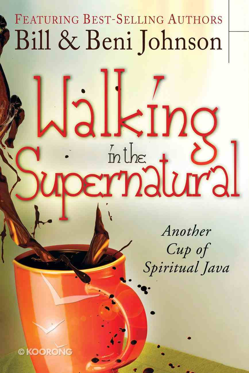 Walking in the Supernatural Paperback