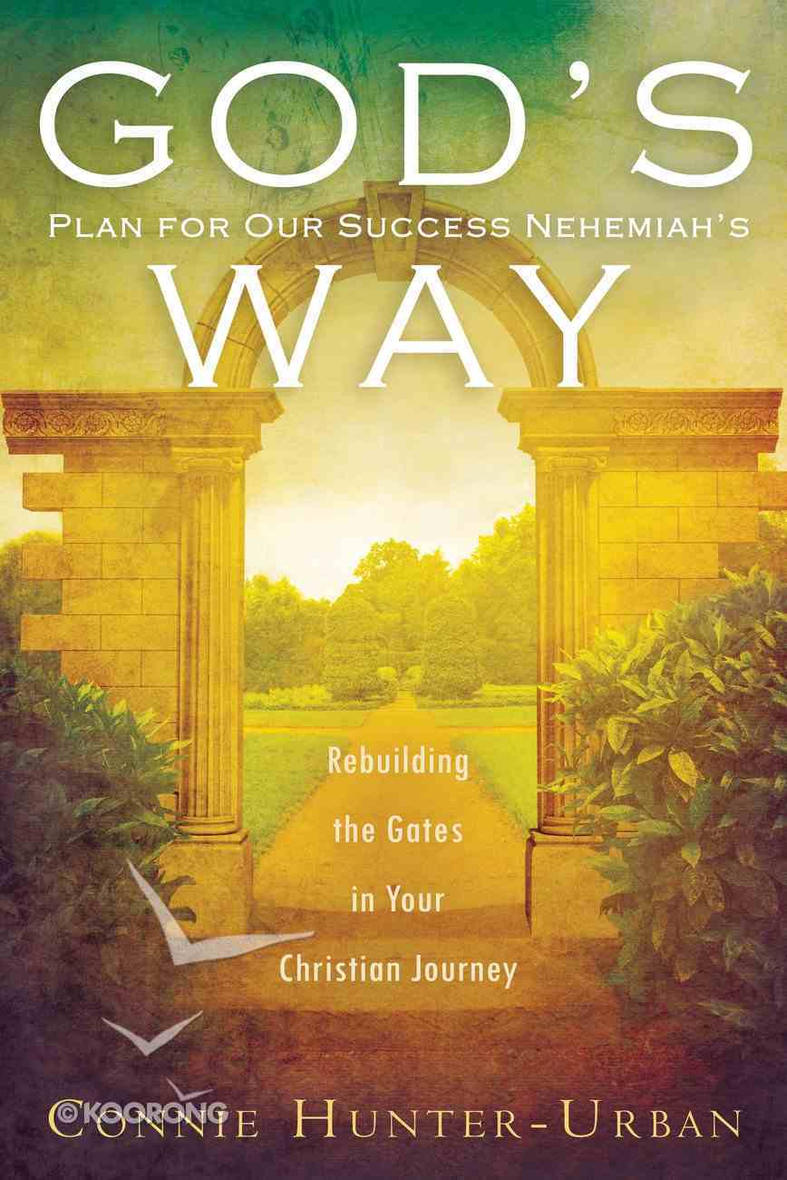 God's Plan For Our Success Nehemiah's Way Paperback