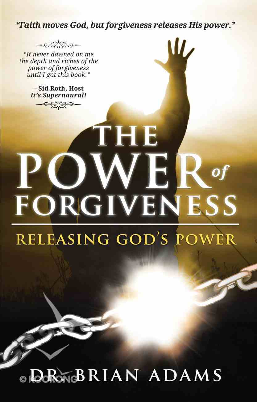The Power of Forgiveness Paperback