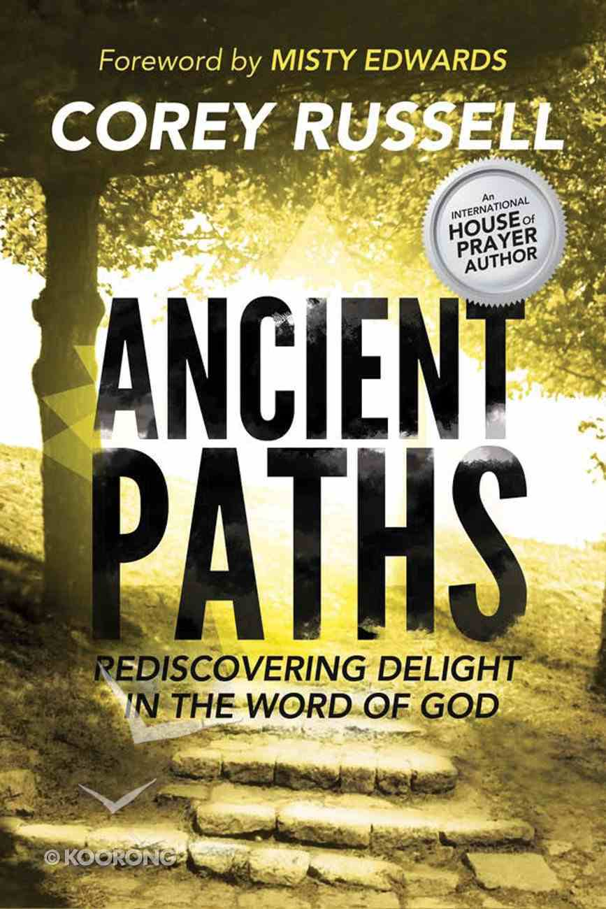 Ancient Paths Paperback