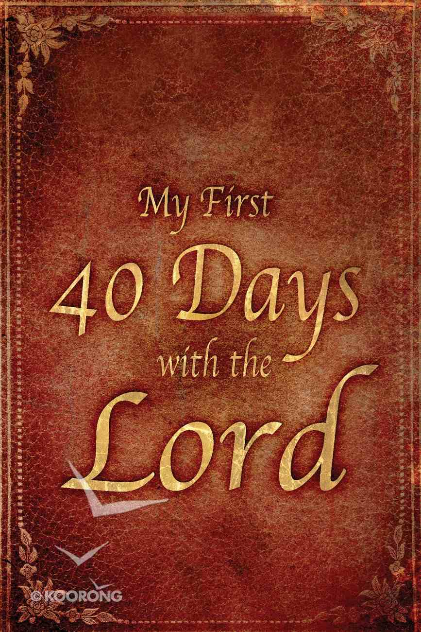 My First 40 Days eBook