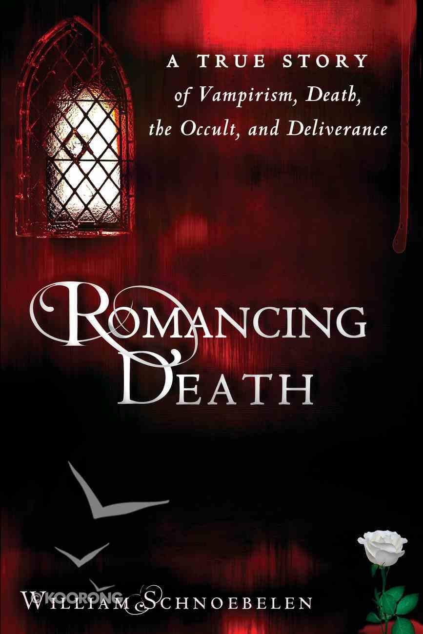 Romancing Death eBook