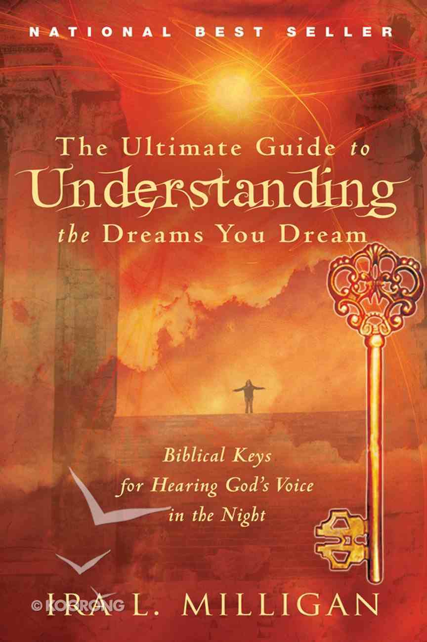 The Ultimate Guide to Understanding the Dreams You Dream eBook