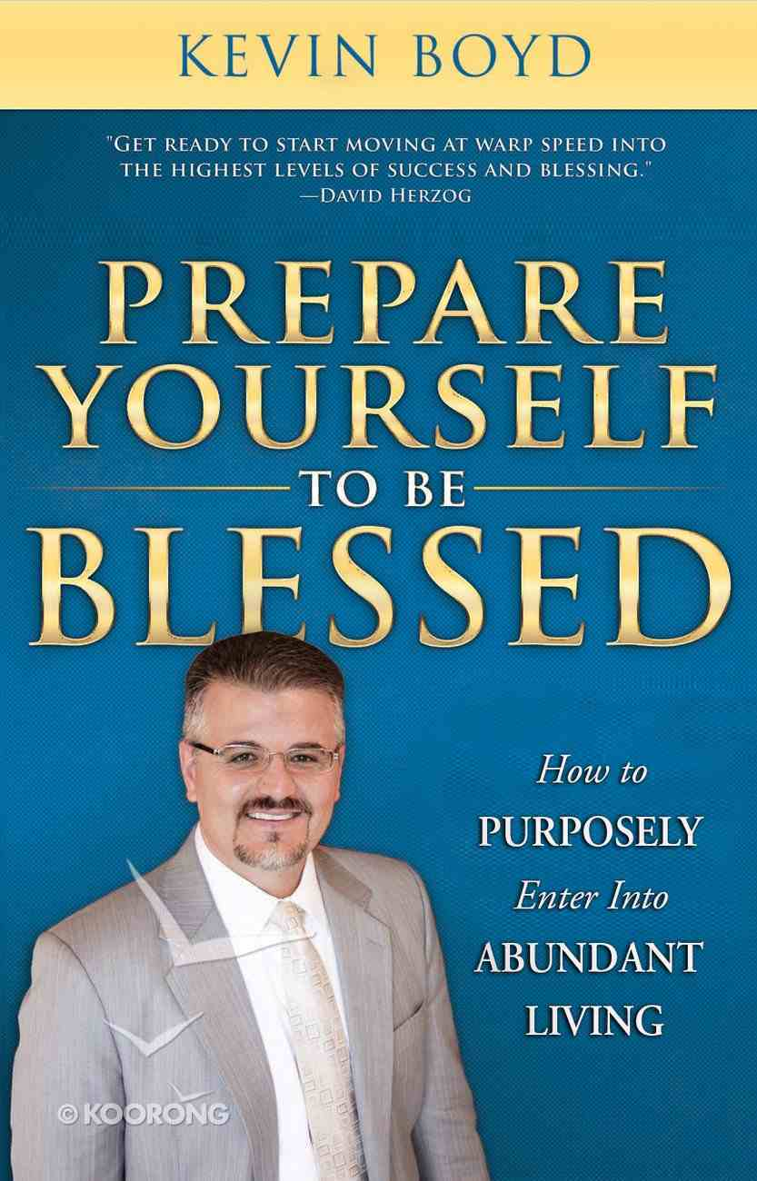 Prepare Yourself to Be Blessed eBook