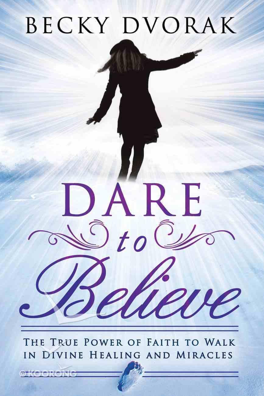Dare to Believe eBook