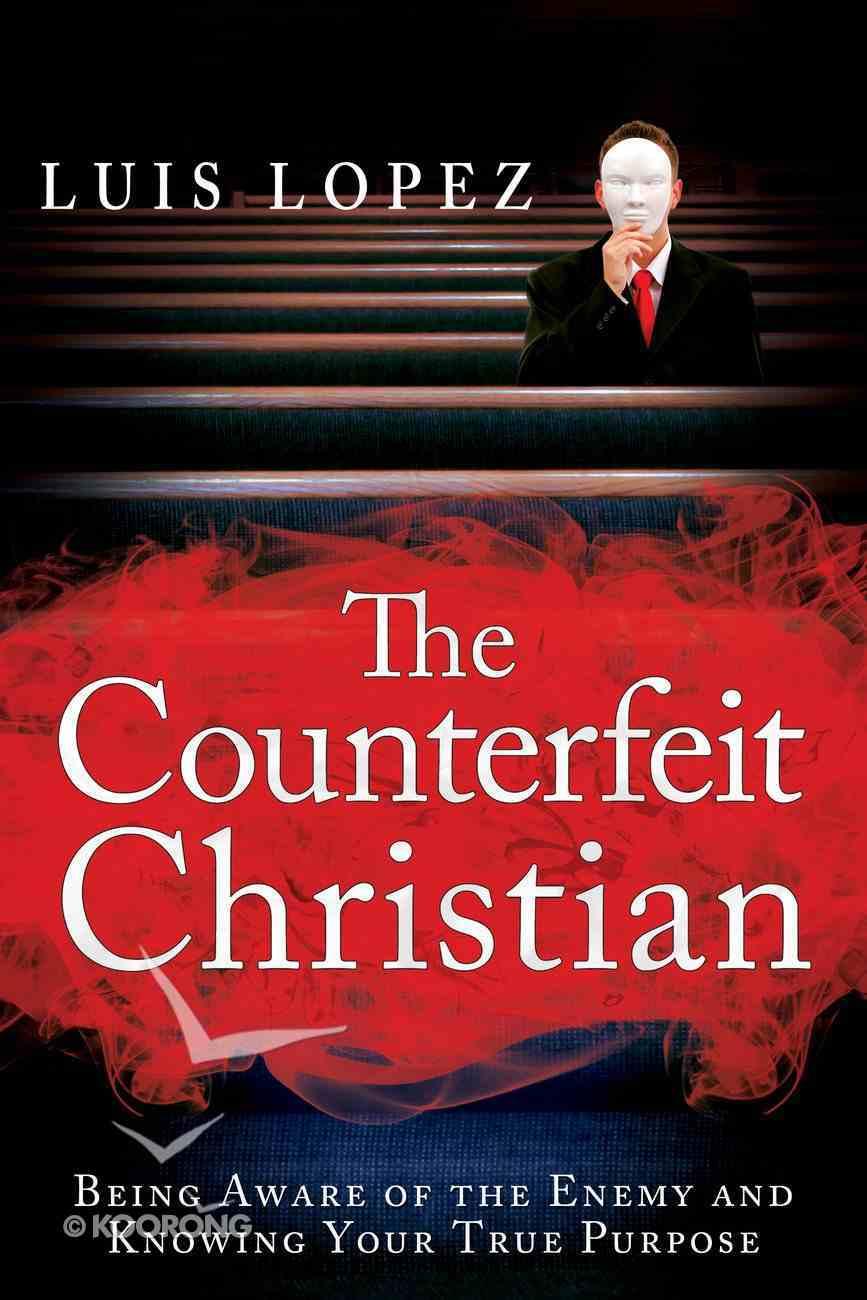 The Counterfeit Christian eBook