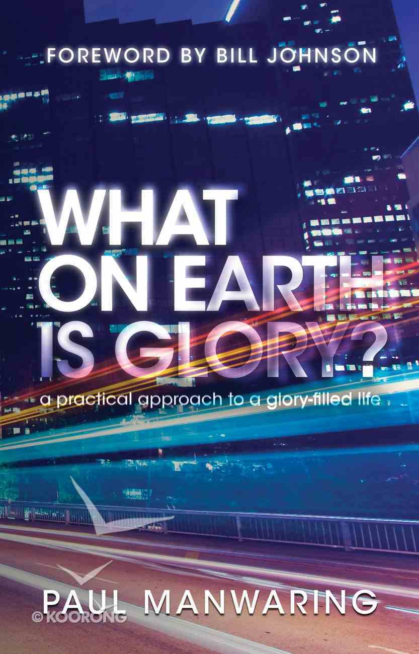 What on Earth is Glory? eBook