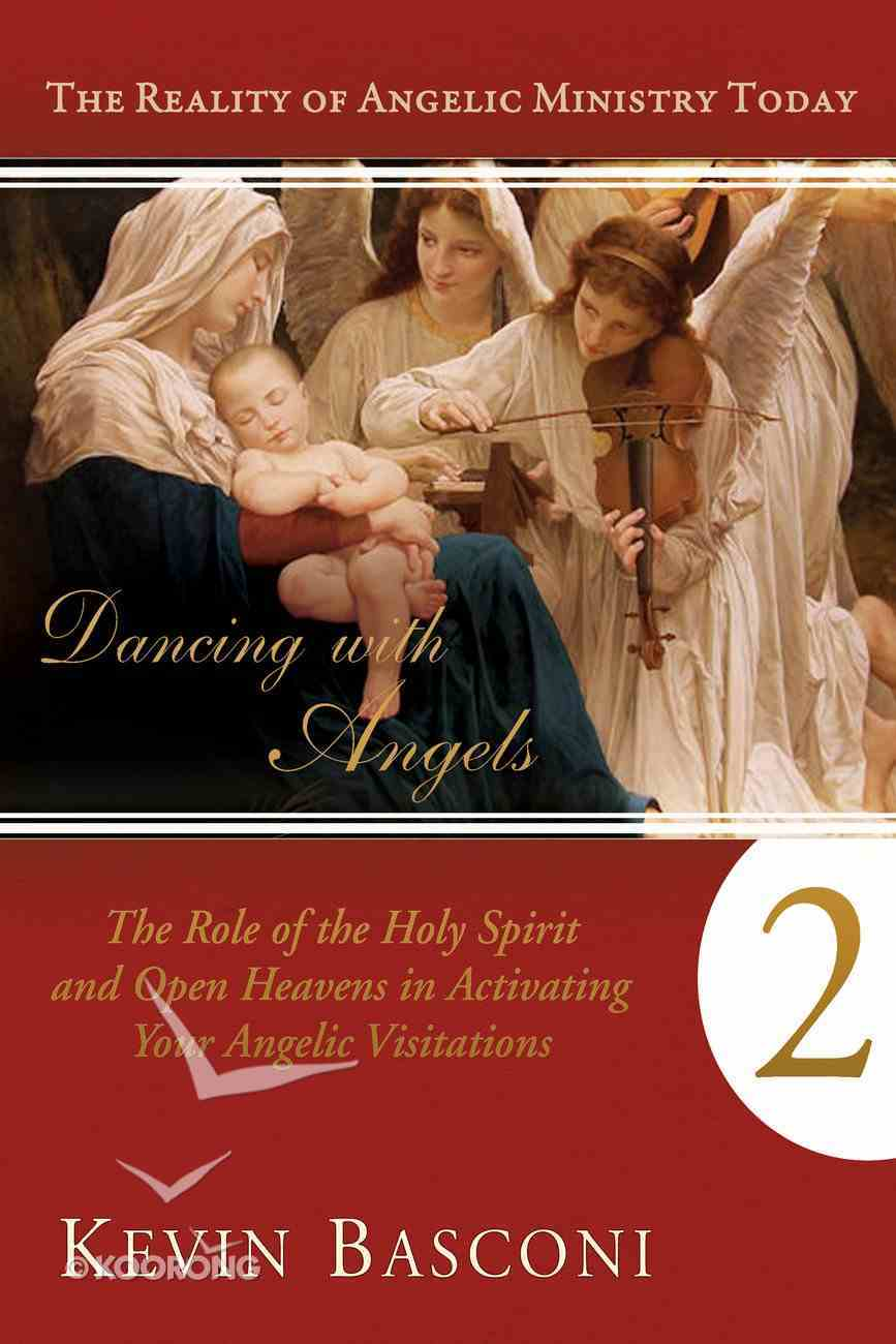 Dancing With Angels (Volume 2) (Dancing With Angels Series) eBook