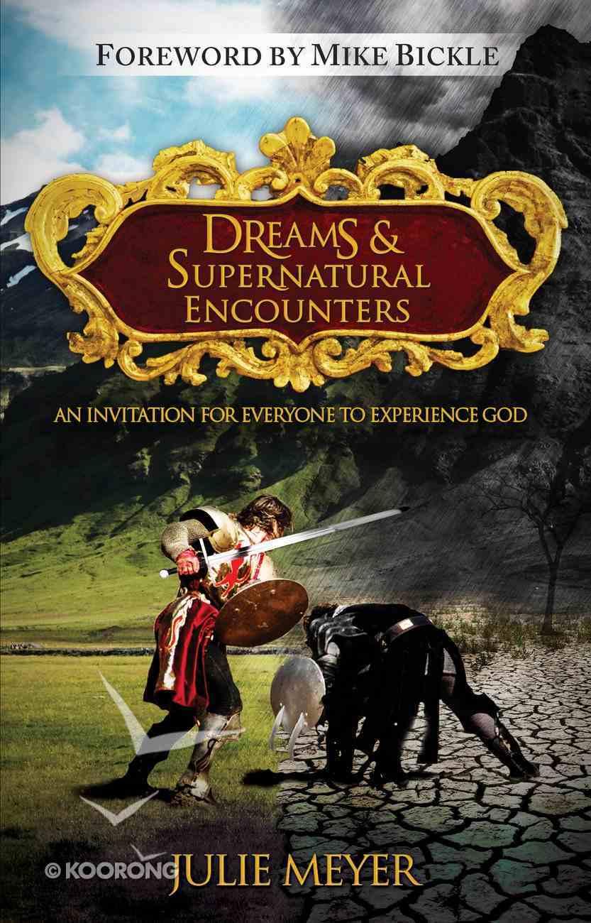 Dreams and Supernatural Encounters eBook