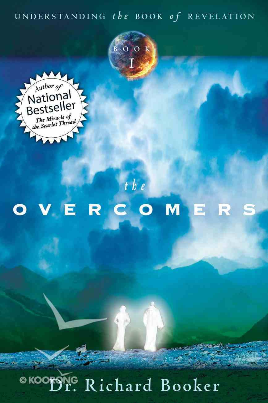 The Overcomer (#01 in Understanding The Book Of Revelation Series) eBook