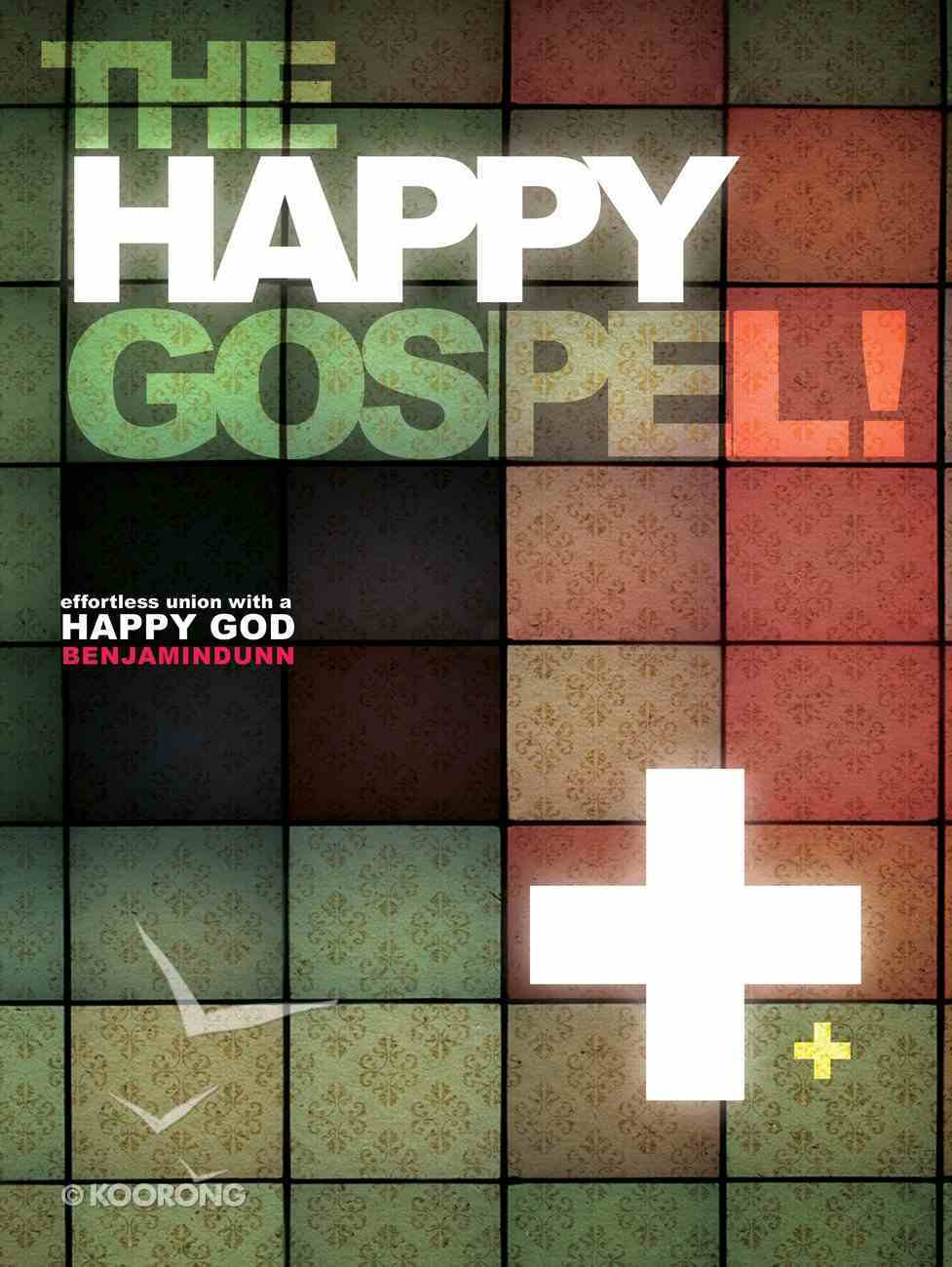 The Happy Gospel eBook