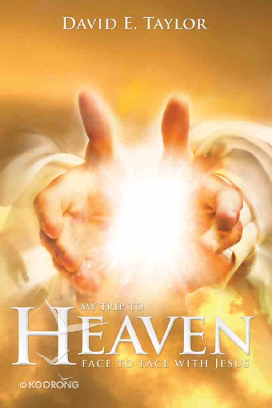 Heaven: Face to Face With Jesus eBook