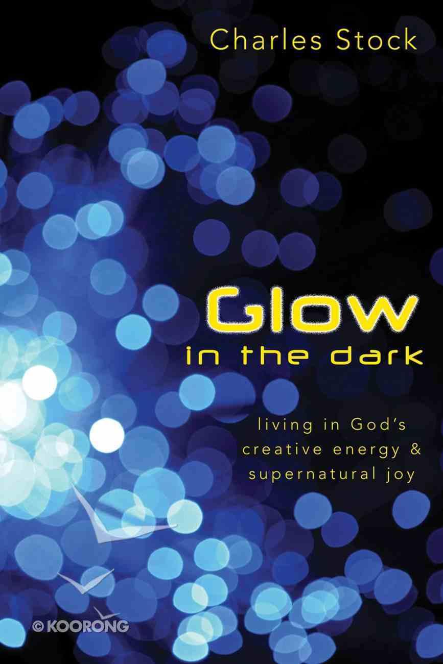 Glow in the Dark eBook