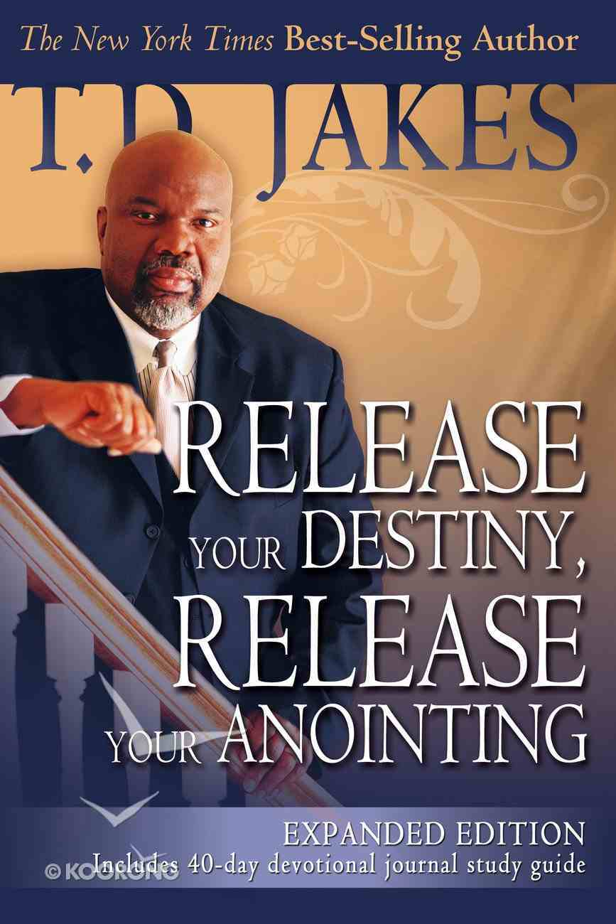 Release Your Destiny, Release Your Anointing eBook