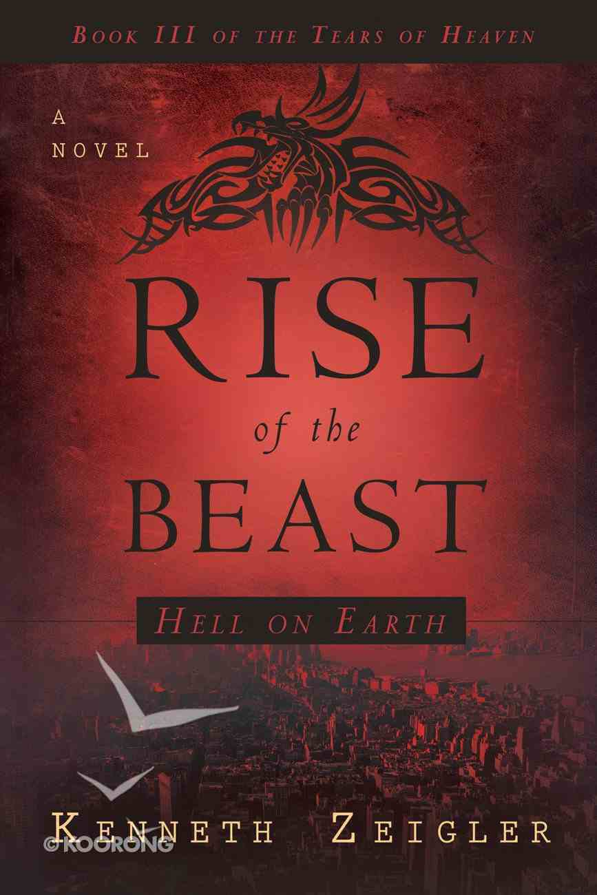 The Rise of the Beast (Tears Of Heaven Series) eBook