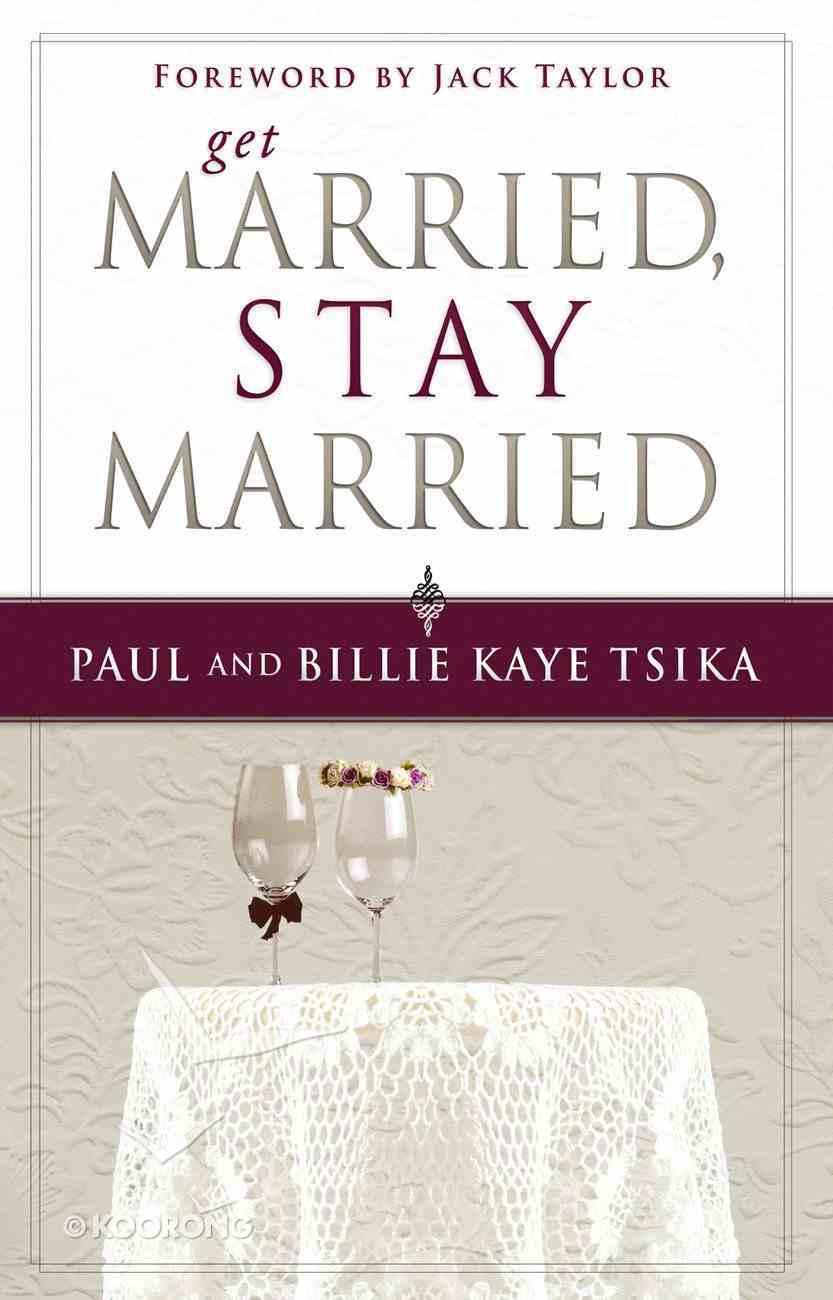 Get Married, Stay Married eBook