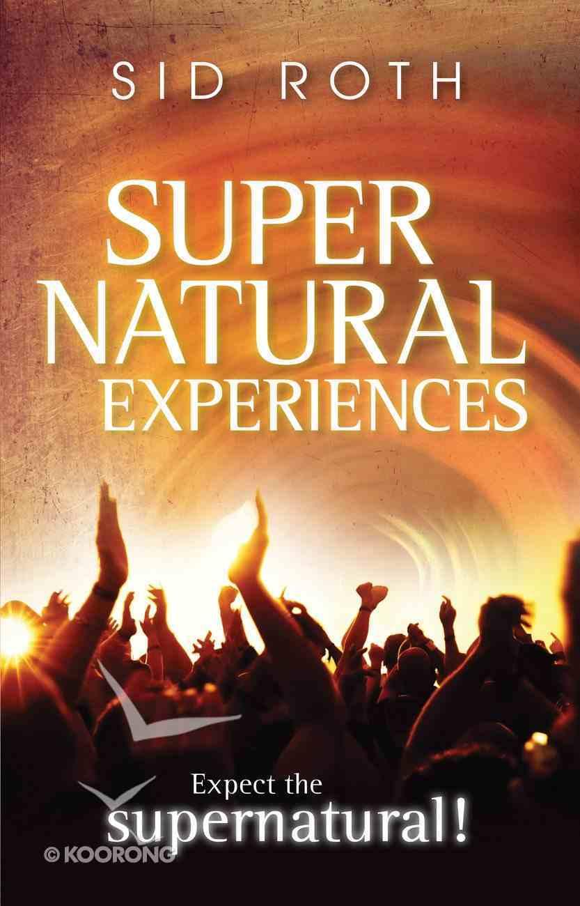 Supernatural Experiences eBook