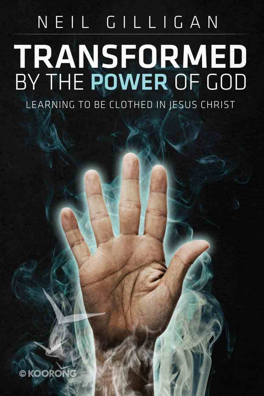 Transformed By the Power of God eBook