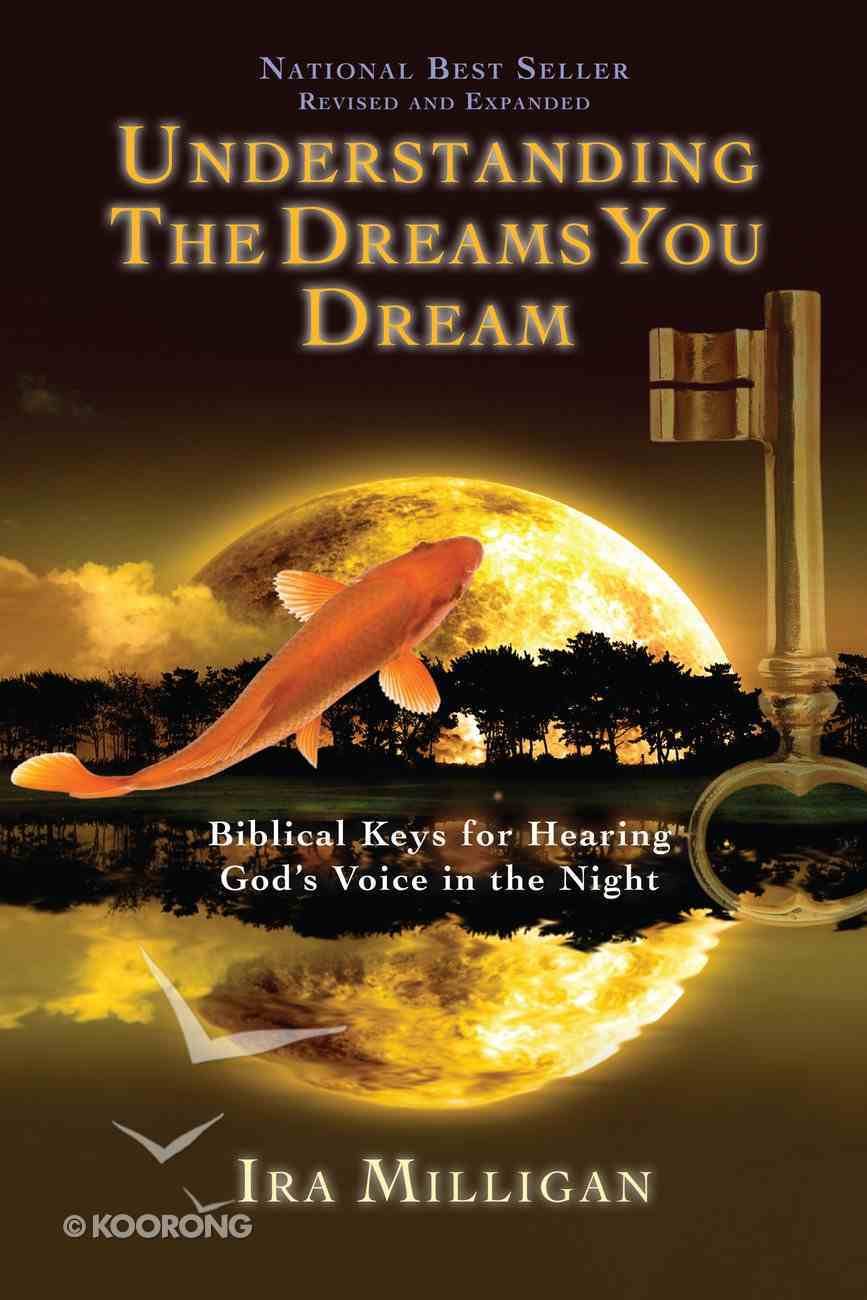 Understanding the Dreams You Dream (And Expanded) eBook