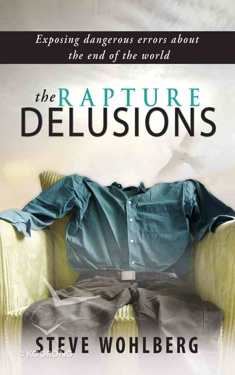 The Rapture Delusions eBook