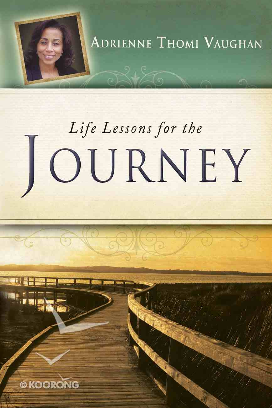 Life Lessons For the Journey eBook