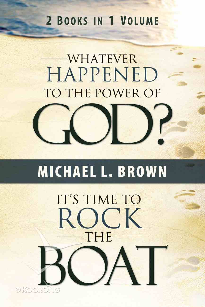 Whatever Happened to the Power of God?/It's Time to Rock the Boat eBook