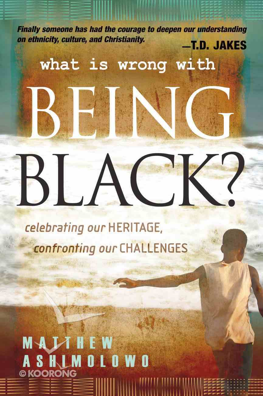 What is Wrong With Being Black? eBook