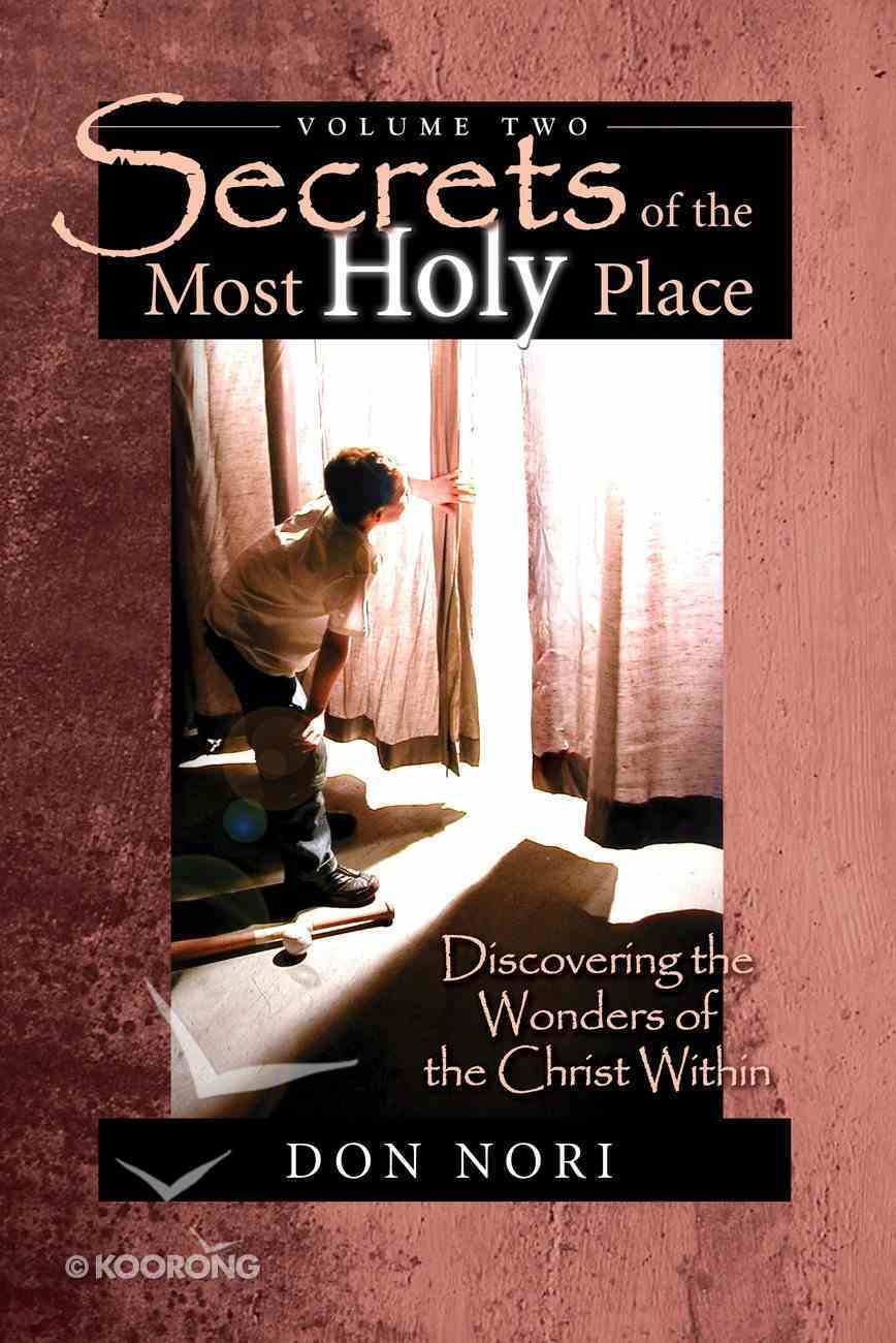 Secrets of the Most Holy Place (Vol 2) eBook