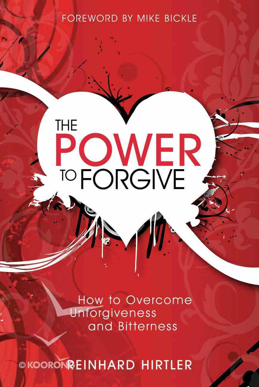 The Power to Forgive eBook